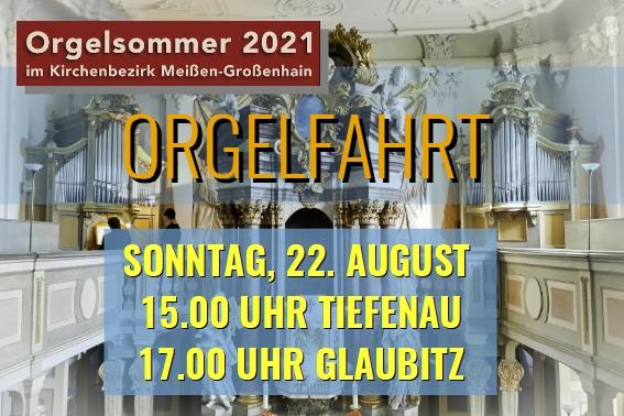 Orgelfahrt in Tiefenau und Glaubitz
